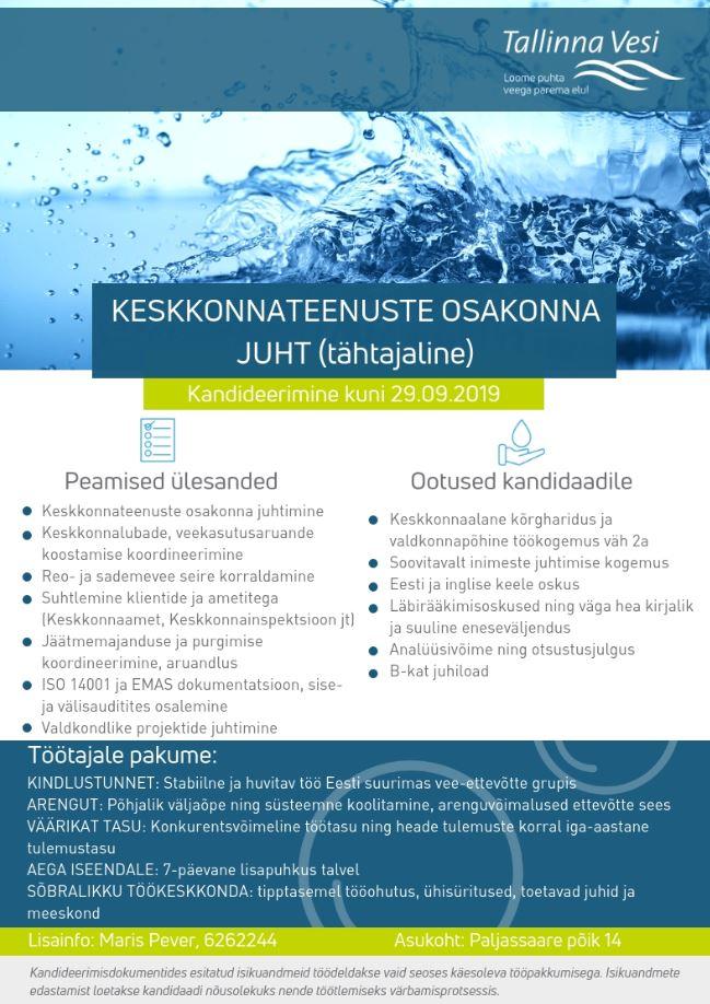 Töökuuluts: keskkonnateenuste juht. Lisainfo: Maris Pever, 6262244